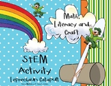 St. Patrick's Day Stem, Math, Literacy and Craft