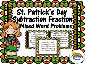 St. Patty's Subtracting Mixed Fractions Unlike Denominators Task Cards Activity