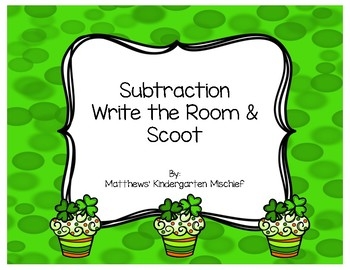 St. Patrick's Day Subtraction Write the Room/Scoot