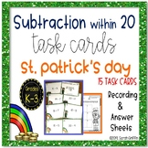 St. Patrick's Day * Subtraction within 20 * Task Cards