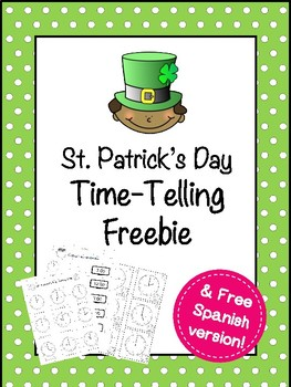 St. Patrick's Day Telling Time FREEBIE - English and Spanish