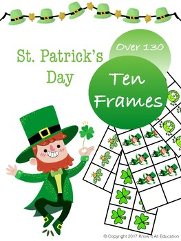 Over 130 St Patricks Day Ten Frames By Know It All Education Tpt