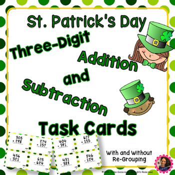 St. Patrick's Day- Three Digit Addition and Subtraction Ta