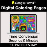 St. Patrick's Day: Time Conversion: Seconds & Minutes - Di