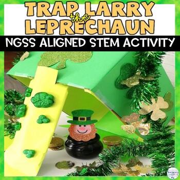 St. Patrick's Day Trap a Leprechaun STEM Activity