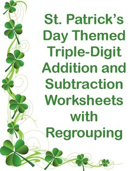 St. Patrick's Day Triple Digit Addition and Subtraction