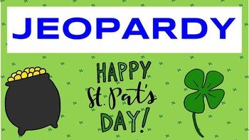 St. Patrick's Day Trivia (Jeopardy)