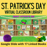 St. Patrick's Day Virtual Classroom Library for Distance Learning