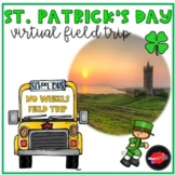 St. Patrick's Day Virtual Field Trip - Distance Learning -