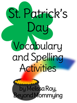 St. Patrick's Day Vocabulary and Spelling Activities