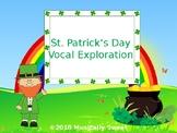 St. Patrick's Day Vocal Exploration