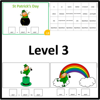 St Patrick's Day WHO, WHERE, WHAT? Adapted book preposition Level 1, 2 & 3