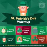 St. Patrick's Day Warmup   Physical Education Warmup