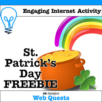 St. Patrick's Day Free WebQuest - Engaging Internet Activity