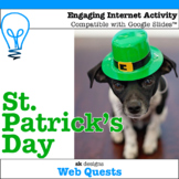 St. Patrick's Day WebQuest - Engaging Internet Activity {I