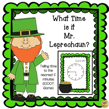 St. Patrick's Day: What Time is it Mr. Leprechaun? Time to 5 mins.