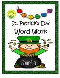 St. Patrick's Day Word Work- Short A