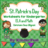 St. Patrick's Day Worksheets for Kindergarten ELA and Math Common Core Aligned