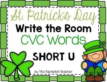 St. Patrick's Day Write the Room CVC Short U Phonics Game