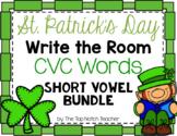 St. Patrick's Day Write the Room CVC Short Vowel BUNDLE