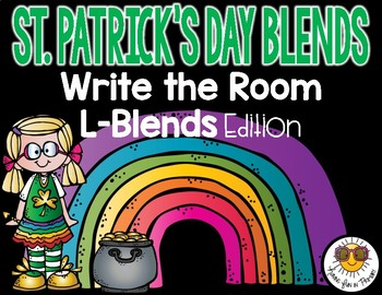 St. Patrick's Day Write the Room - L-Blends Edition