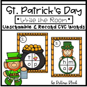 St. Patrick's Day Write the Room~ Unscramble and Record CVC Words