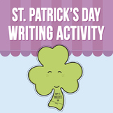 St. Patrick's Day - Writing Activity