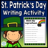 St. Patrick's Day Writing Activity: All About my Leprechaun! {Color and B&W)