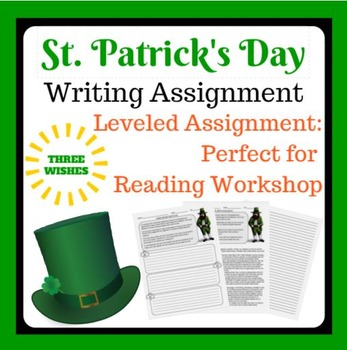 St. Patrick's Day Writing Assignment: Three Wishes
