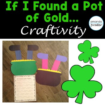 St. Patrick's Day Writing Craft:  If I Found a Leprechaun's Pot of Gold