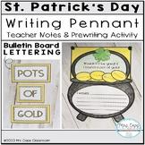 St. Patrick's Day Writing Craftivity 2nd & 3rd Grade
