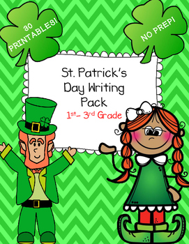 St. Patrick's Day Writing Pack  NO PREP PRINTABLES