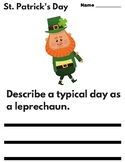 St. Patrick's Day - Writing Prompts (Opinion Writing)