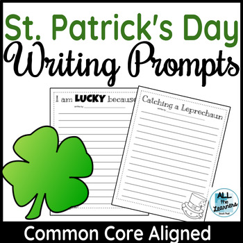 St. Patrick's Day Writing Prompts {CCSS}