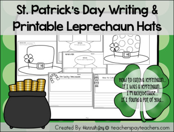 St. Patrick's Day Writing Prompts and Printable Leprechaun Hats! (No Prep!)