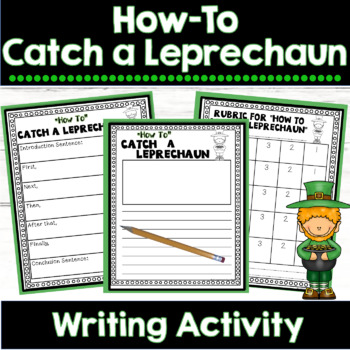 St. Patrick's Day Writing Unit: How to Catch a Leprechaun
