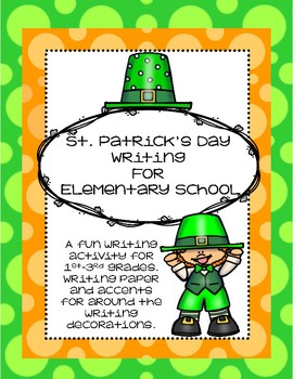 St. Patrick's Day Writing for Elementary Students