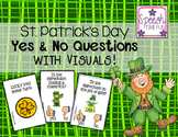 St. Patrick's Day Yes No Questions