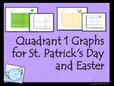 Easter and St. Patrick's Day Coordinate Graphs: Quadrant I