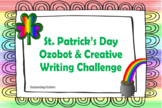 St. Patrick's Day and Ozobot Creative Writing Challenge