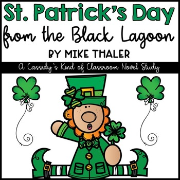 St. Patrick's Day from the Black Lagoon Novel Study and Activities