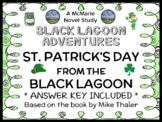 St. Patrick's Day from the Black Lagoon (Thaler) Novel Study / Comprehension