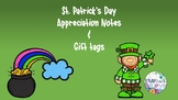 St. Patrick's Day gift tags & Appreciation Notes