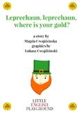 St.Patrick's Day story for EFL Leprechaun, leprechaun, whe