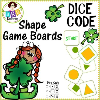 St. Patrick's Dice Code Shape Game Boards ● Shapes ● Math Centers