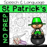 St. Patrick's: No Prep Speech and Language
