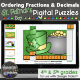 St. Patrick's Ordering Fractions & Decimals Puzzles Google Slides™ Math Activity