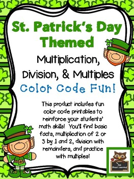 St. Patrick's Themed Multiplication, Division, and Multiples Color Code Fun!