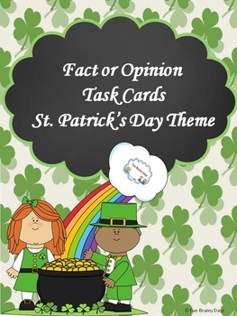 St. Patrick's Theme Fact or Opinion Task Cards