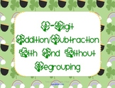 St. Patrick's Day 3 Digit Addition and Subtraction With and Without Regrouping